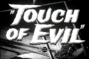 "Movie Review: ""Touch of Evil"""