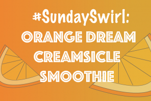 #SundaySwirl: Orange Dream Creamsicle Smoothie