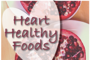 Try these Ten Heart Healthy Foods