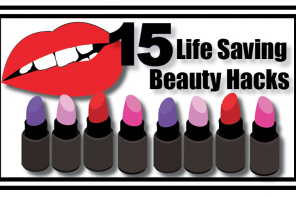 15 Life Saving Beauty Hacks
