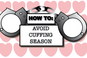 How to: Avoid Cuffing Season