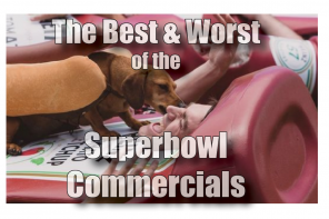 The Best and the Worst of Super Bowl 50 Commercials