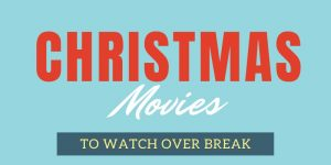 Classic Christmas Movies To Watch During Christmas Break