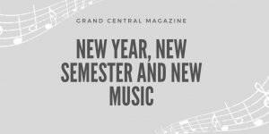 New Year, New Semester, New Music