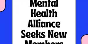 Mental Health Alliance Seeks New Members